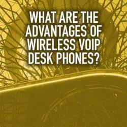 Ưu điểm của điện thoại bàn VoIP không dây là gì?