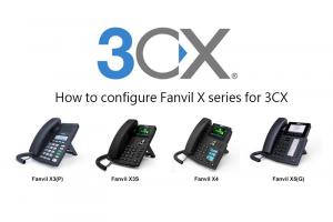 Hướng dẫn cấu hình cài đặt điện thoại fanvil với tổng đài ip 3CX